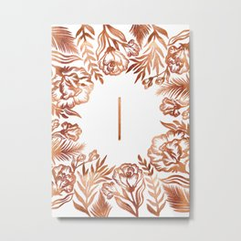 Letter I - Faux Rose Gold Glitter Flowers Metal Print