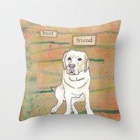 best friend Throw Pillows featuring Best Friend  by Tammy Kushnir