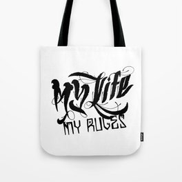 My Life, My Rules Tote Bag
