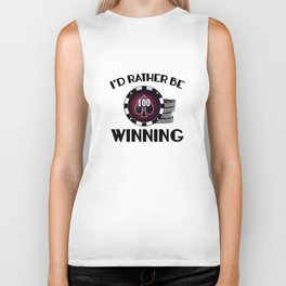 I'd Rather Be Winning Biker Tank