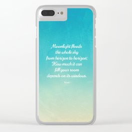 Moonlight Floods the Whole Sky - Beautiful Quote by Rumi Clear iPhone Case