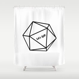 Let's Roll! D20 Shower Curtain