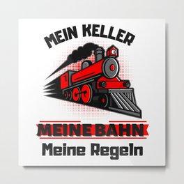 Dampflok Meine Bahn Meine Regeln Eisenbahner Fun Metal Print