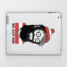 We Got Him Laptop & iPad Skin