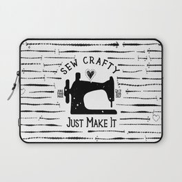 Sew Crafty - Just Make It - Do It Yourself - Laptop Sleeve
