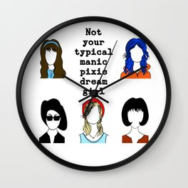 not your typical manic pixie dream girl Wall Clock