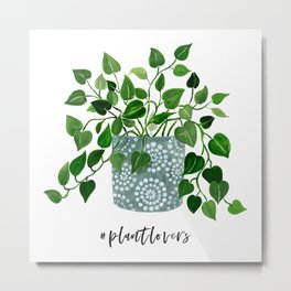 Plantlovers Metal Print