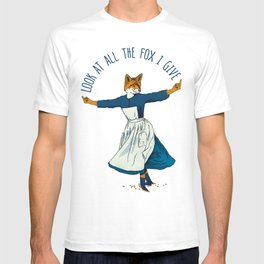 Look At All The Fox I Give - I T-shirt