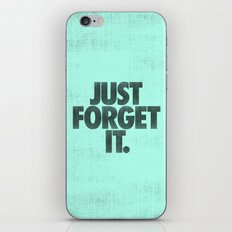 Just Forget It. iPhone & iPod Skin