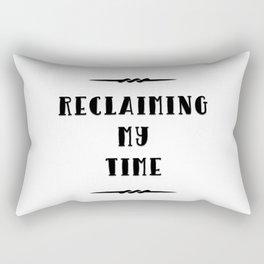 Reclaiming My Time Rectangular Pillow