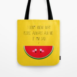 I don't know why Tote Bag