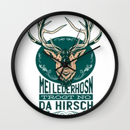 My leather pants carries only the deer Bavarian Wall Clock