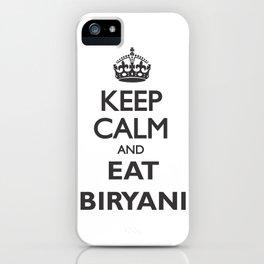 Eat Biryani iPhone Case