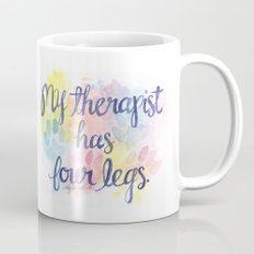 My Therapist Mug