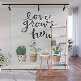 Love Grows Here Wall Mural
