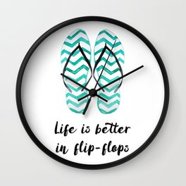 Life is better in flip flops // fun summer quote Wall Clock
