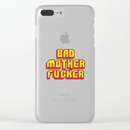 Bad mother fucker Pulp Clear iPhone Case
