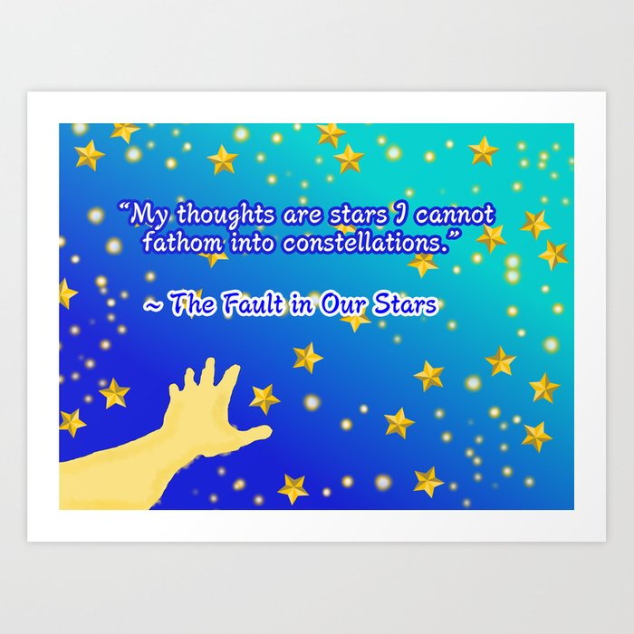 The Fault In Our Stars Constellations Quote Art Print By