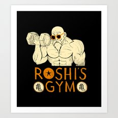 roshi's gym Art Print