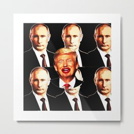 Putin's Whore/Trump Metal Print