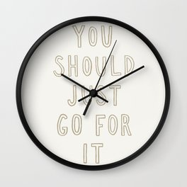 Just Go For It Light Wall Clock