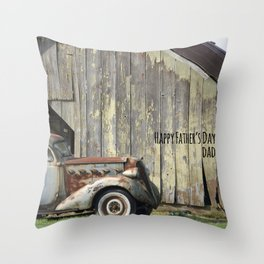 Happy Father's Day Dad Vintage Automobile and Weathered Barn Throw Pillow