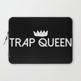Trap Queen Laptop Sleeve