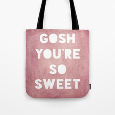 Gosh (Sweet) Tote Bag