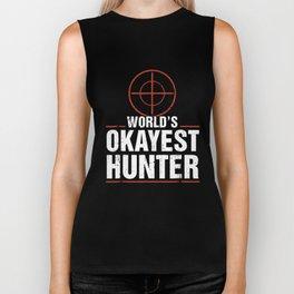 world is okayest hunter funny hunting apparel hunt Biker Tank