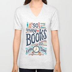 So many books so little time Unisex V-Neck