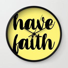 Have Faith Wall Clock