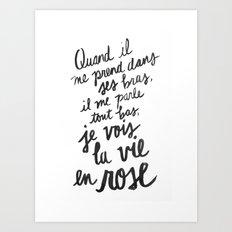 ...La vie en rose (lyrics) Art Print