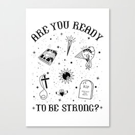 Are you Ready to be Strong? Tattoo Style Graphic Canvas Print