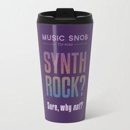 Synth Rock — Music Snob Tip #069 Travel Mug
