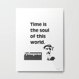 Pythagoras quote 7 Metal Print