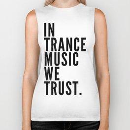 In Trance Music We Trust Biker Tank