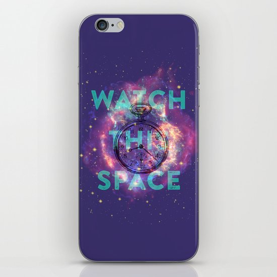 Watch this space iPhone & iPod Skin