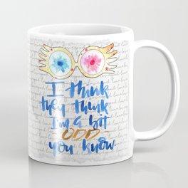 Custom: I think i'm Odd Coffee Mug
