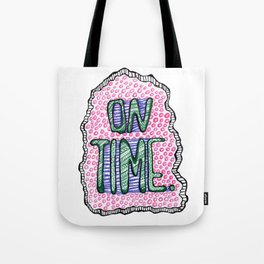 """""""On Time"""" by RenPenCreations Tote Bag"""