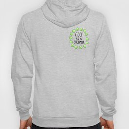 Cool As A Cucumber (Realism) Hoody