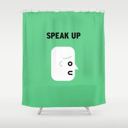 Speak Shower Curtain