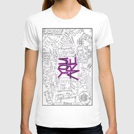 You Are - Fuchsia T-shirt