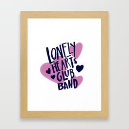 Lonely Hearts Club Band Framed Art Print