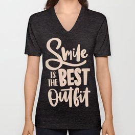 Smile is the best outfit typography Unisex V-Neck
