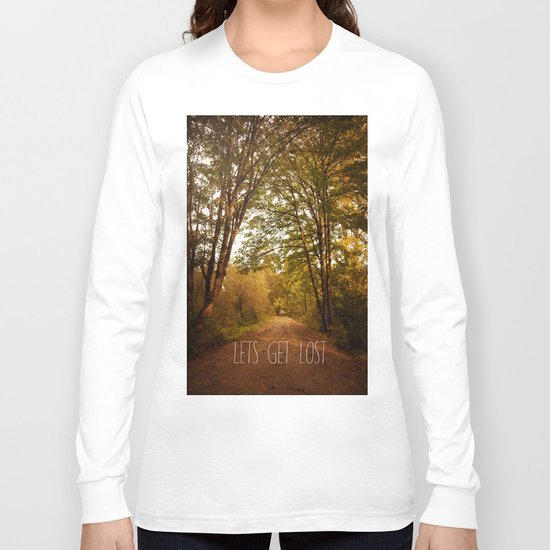 lets get lost Long Sleeve T-shirt