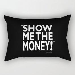 Show Me The Money Rectangular Pillow