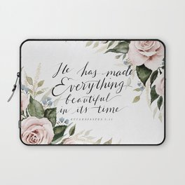 """He has made Everything beautiful in its time"" Laptop Sleeve"
