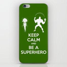 Keep Calm and Be a Superhero iPhone Skin