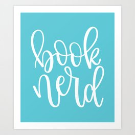 Book Nerd (Blue) Art Print