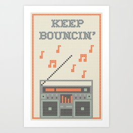 Keep Bouncin' Art Print